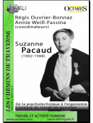 Suzanne Pacaud (1902-1988) - De la psychotechnique à l'ergonomie - L'analyse du travail en question