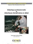 Didactique professionnelle et didactiques disciplinaires en débat