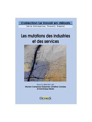 Les mutations des industries et des services