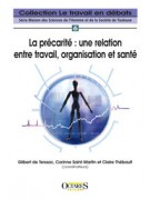 La précarité : une relation entre travail, organisation et santé