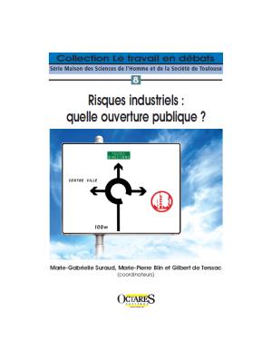 Risques industriels : quelle ouverture publique ?