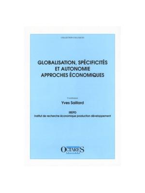 Globalisation, spécificités et autonomie - Approches économiques
