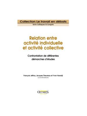 Relation entre activité individuelle et activité collective - Confrontation de différentes démarches d'études