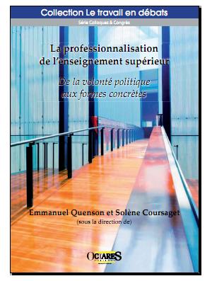 La professionnalisation de l'enseignement supérieur - De la volonté politique aux formes concrètes