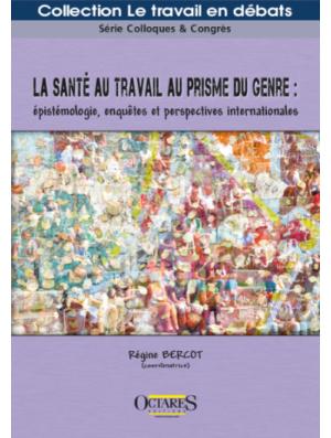 La santé au travail au prisme du genre : épistémologie, enquêtes et perspectives internationales