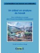 Un débat en analyse du travail - Deux méthodes en synergie dans l'étude d'une situation d'enseignement