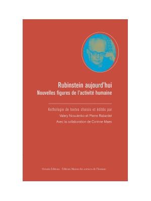 Rubinstein aujourd'hui - Nouvelles figures de l'activité humaine