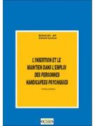 Guide pratique pour l'insertion et le maintien dans l'emploi des personnes handicapées psychiques