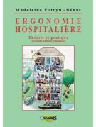 Ergonomie hospitalière - Théorie et pratique (seconde édition augmentée)
