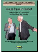 Temps, travail et salariat - Mateo Alaluf et Pierre Rolle - Actualité de leur pensée