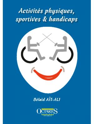 Activités physiques, sportives & handicaps