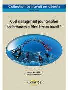 Quel management pour concilier performances et bien-être au travail ?