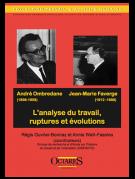?Andre? Ombredane Jean-Marie Faverge - L'analyse du travail, ruptures et e?volutions
