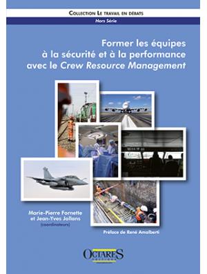 Former les équipes à la sécurité et à la performance avec le Crew Resource Management