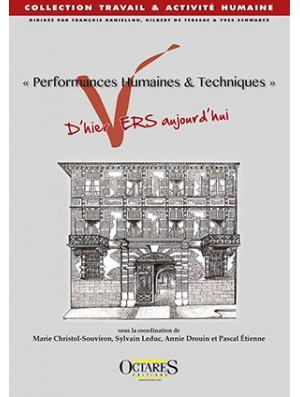 « Performances Humaines & Techniques »  d'hier vers aujourd'hui