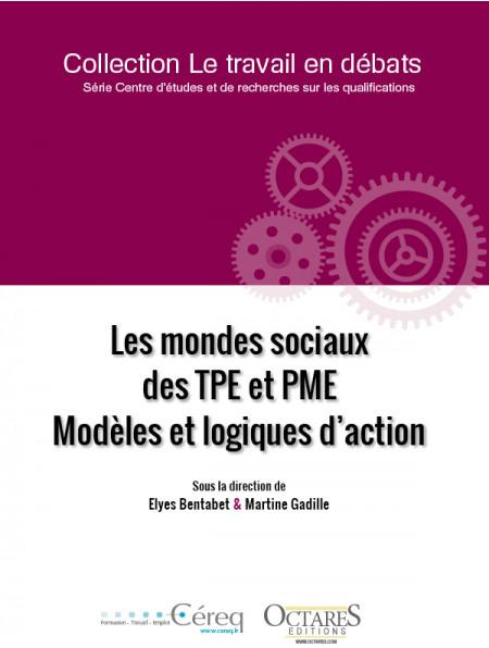 Les mondes sociaux des TPE et PME – Modèles et logiques d'action