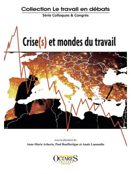 Vignette document Crise(s) et mondes du travail