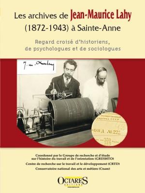 Les archives de Jean-Maurice Lahy (1872-1943) à Sainte-Anne