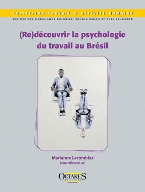 (Re)découvrir la psychologie du travail au Brésil