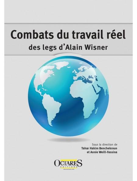 Combats du travail réel : des legs d'Alain Wisner