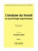 L'analyse du travail en psychologie ergonomique