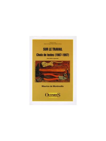 Sur le travail - Choix de textes (1967-1997)