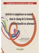Activité et compétence en tension dans le champ de la formation professionnelle en alternance