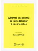 Systèmes coopératifs : de la modélisation à la conception