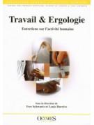 Travail et Ergologie - Entretiens sur l'activité humaine (1)