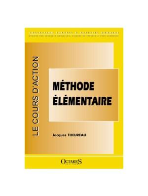 Le cours d'action - Méthode élémentaire