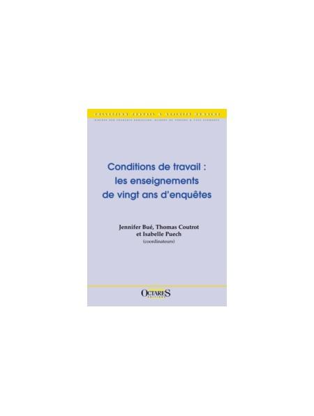 Conditions de travail : les enseignements de vingt ans d'enquêtes