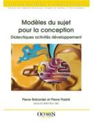 Modèles du sujet pour la conception - Dialectiques activités développement