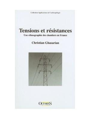 Tensions et résistances - Une ethnographie des chantiers en France