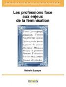 Les professions face aux enjeux de la féminisation