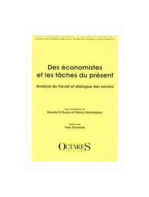 Des économistes et les tâches du présent - Analyse du travail et dialogue des savoirs