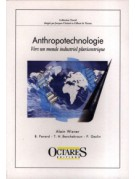 Anthropotechnologie - Vers un monde industriel pluricentrique