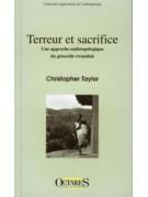 Terreur et sacrifice - Une approche anthropologique du génocide rwandais
