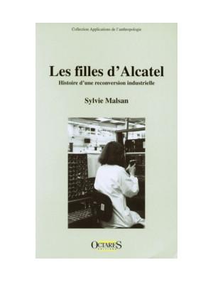 Les filles d'Alcatel - Histoire d'une reconversion industrielle
