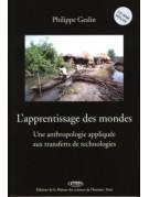 L'apprentissage des mondes - Une anthropologie appliquée aux transferts de technologies