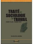 Traité de sociologie du travail (seconde édition actualisée)