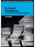 Le travail d'évaluation : l'inspection dans l'enseignement secondaire