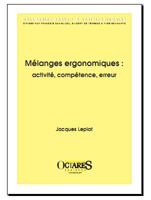 Mélanges ergonomiques : activité, compétence, erreur