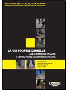 La vie professionnelle : âge, expérience et santé à l'épreuve des conditions de travail