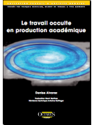 Le travail occulte en production académique